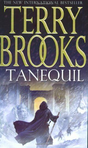 Tanequil (High Druid of Shannara S) By Terry Brooks