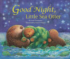 Good Night, Little Sea Otter by Janet Halfmann (Paperback / softback, 2011)