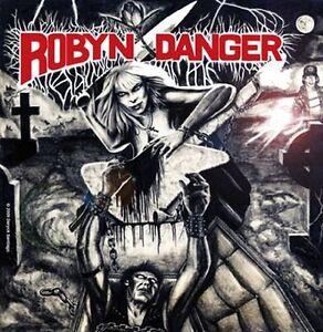 ROBYN-DANGER-Anthology-1985-1992-CD-2009-US-Metal