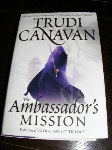 1 of 1 - Traitor Spy Book One The Ambassador's Mission by Trudi Canavan HB fantasy novel