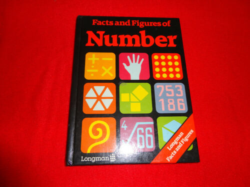 FACTS AND FIGURES OF NUMBER LONGMAN FACTS AND FIGURES HARDBACK BOOK^