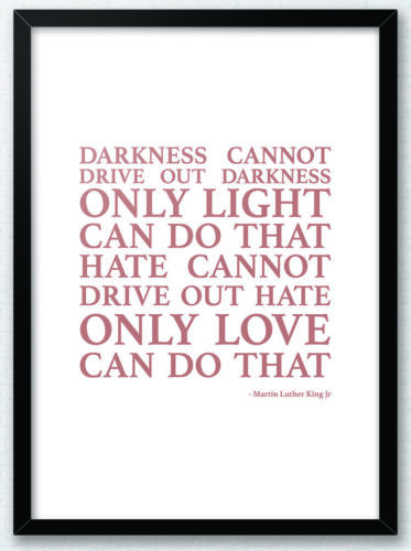 Darkness Cannot Drive Out Martin Luther King Jr Quote Typography Print Poster
