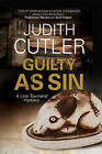 Guilty as Sin: A Lina Townend Antiques Mystery by Judith Cutler (Hardback, 2016)