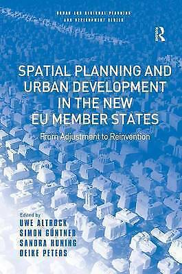 Spatial Planning and Urban Development in the New EU Member States: From Adjust