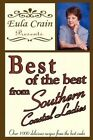 Best of The Best From Southern Coastal Ladies 9781451239768 by Eula Crain