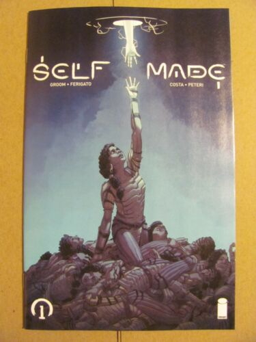 Self Made #1 Image Comics 2018 Series 9.6 Near Mint+