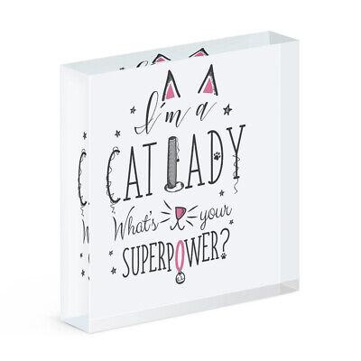 Io Sono Un Gatto Lady Qual è Il Tuo Superpotere Blocco Di Acrilico Foto Cornice Divertente- Processi Di Tintura Meticolosi