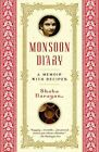 Monsoon Diary a Memoir With Recipes Narayan Shoba 0812971078