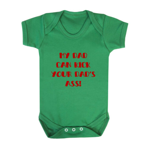 My Dad Can Kick Your Dad/'S Ass Baby Bodysuit One Piece
