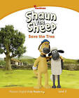 Shaun the Sheep Save the Tree Reader: Level 3 by Kathryn Harper (Paperback, 2014)