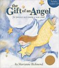 Marianne Richmond: The Gift of an Angel w/ Lullaby CD : For Parents Welcoming a New Child by Marianne Richmond (2008, CD)