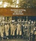 Menschen Im Krieg 1914 - 1918 Am Oberrhein by Kohlhammer (Hardback, 2014)