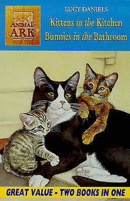Good, Animal Ark Bind Up 2 In 1: Kittens in the Kitchen/Bunnies in the Bathroom