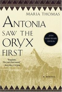 Very-Good-Antonia-Saw-the-Oryx-First-African-Trilogy-Thomas-Maria-Book