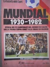 Inserto Gazzetta dello SPORT Mundial 1930-1982 - VOLUME 1978 ARGENTINA  [C47]