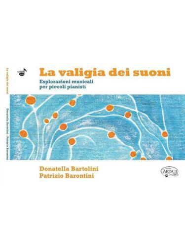 Donatella Bartolini Patrizio Barontini La Valigia Dei Suoni MUSIC BOOK