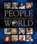 People Who Changed the World by Bonnier Books Ltd (Hardback, 2011)