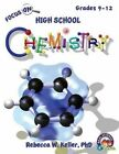 Focus on High School Chemistry Student Textbook (Softcover) by Phd Rebecca W Keller (Paperback / softback, 2013)
