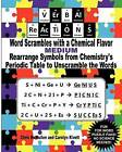 Verbal Reactions - Word Scrambles with a Chemical Flavor (Medium): Rearrange Symbols from Chemistry's Periodic Table to Unscramble the Words by Chris McMullen, Carolyn Kivett (Paperback / softback, 2011)