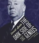 The Dark Side of Genius: The Life of Alfred Hitchcock by Donald Spoto (CD-Audio, 2012)