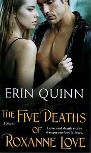 Erin-Quinn-The-Five-Deaths-of-Roxanne-Love-Paranormal-Romance-Pbk-NEW