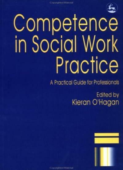 Competence in Social Work Practice By Kieran O'Hagan