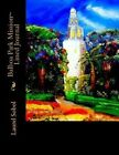 Balboa Park Mission Lined Journal by Laurel Marie Sobol (Paperback / softback, 2013)
