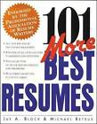 101 More Best Resumes by Michael Betrus, Jay Block (Paperback, 1999)