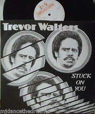 "TREVOR WALTERS ~ Stuck On You ~ 12"" Single PS"