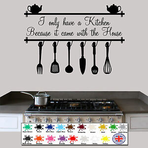 Image Is Loading Kitchen Wall Sticker I Only Have A Kitchen