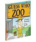 Guess Who Zoo by Howard Eisenberg (Hardback, 2013)