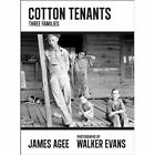 Cotton Tenants: Three Families by Adam Haslett, James Agee, Walker Evans (Paperback, 2014)