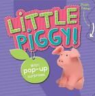 Push/Pop: Little Piggy! by Parragon (Board book, 2009)