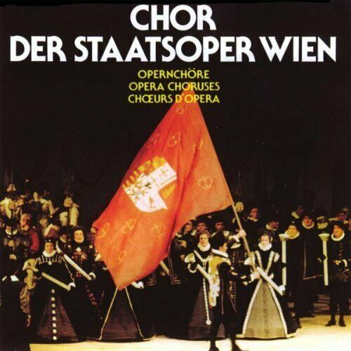 Chor der Staatsoper Wien Opernchöre 3 (Elite/Sonia, 1991)  [CD]
