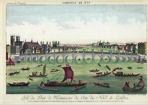 Vue du Pont de Westminster du Cote du Nord de Londres. Kupferstich 1780 Bütten