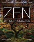 Zen of Post Production: Stress-Free Photography Workflow and Editing by Mark Fitzgerald (Paperback, 2013)