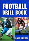 Football Drill Book by Doug Mallory (Paperback, 1994)