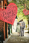 Paper Hearts by Courtney Walsh (Paperback / softback, 2015)