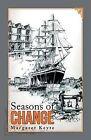Seasons of Change by Margaret Keyte (Paperback / softback, 2013)