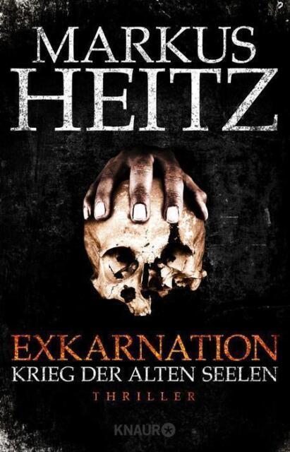 Heitz, M: Exkarnation - Krieg der Alten Seelen von Markus Heitz, UNGELESEN