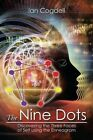 The Nine Dots: Discovering the Three Faces of Self Using the Enneagram by Ian Cogdell (Paperback / softback, 2014)