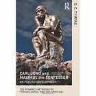 Carl Jung and Maximus the Confessor on Psychic Development: The dynamics between the `psychological' and the `spiritual' by G. C. Tympas (Paperback, 2014)
