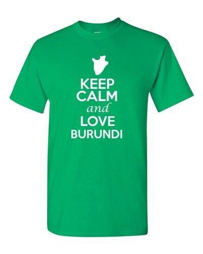 Keep Calm And Love Burundi Country Nation Patriotic Novelty Adult T-Shirt Tee