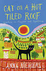 Cat on a Hot Tiled Roof: Mayhem in Mayfair and Mallorca by Anna Nicholas (Paperback, 2008)