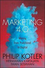 Marketing 4. 0 : From Products to Customers to the Human Spirit by Hermawan Kartajaya, Iwan Setiawan and Philip Kotler (2016, Hardcover)
