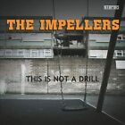 This Is Not a Drill by The Impellers (CD, May-2012, L'gŠre)