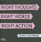 Right Thoughts Right Words Right Action by Franz Ferdinand (CD, Aug-2013, Domino)