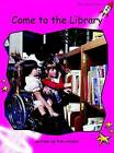Come to the Library: Emergent by Pam Holden (Paperback, 2004)