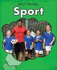 Sport by Charlotte Guillain (Paperback, 2013)
