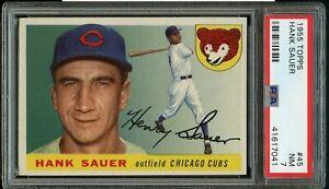 1955 Topps BB Card # 45 Hank Sauer Chicago Cubs HOF PSA NM 7 !!!